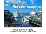"""Destination Dreams"" Full Color Calendars"